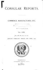 Consular Reports: Commerce, Manufactures, Etc, Volume 71, Issues 268-271