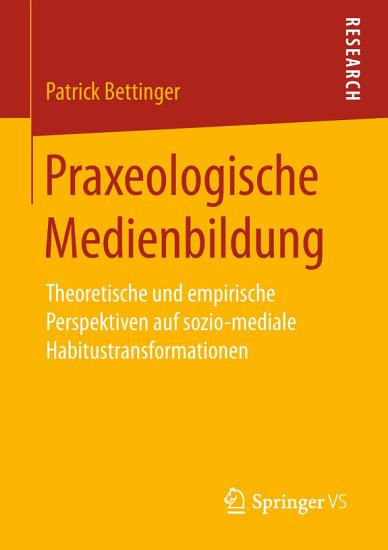 Praxeologische Medienbildung PDF