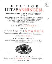 Heilige uitspanningen om den geest te verlustigen ofte Aanmerkingen over eenige plaatzen van de Heilige Schrifture, voornamentlyk, de taalkunde, en de oudheden rakende: begrepen in 2 boeken, Volume 1
