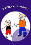 Grandpa, Can I Have a Pet?