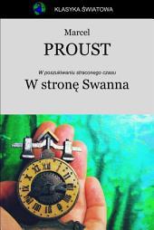W stronę Swanna: W poszukiwaniu straconego czasu