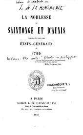 La Noblesse de Saintonge et d'Aunis convoquée pour les Etats-Généraux de 1789