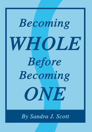 Becoming Whole Before Becoming One