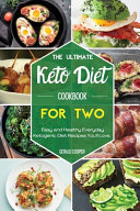 The Ultimate Keto Diet Cookbook For Two