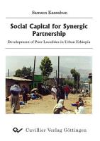 Social Capital for Synergic Partnership   Development of poor localities in urban Ethiopia PDF