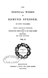 The Poetical Works of Edmund Spenser: Volume 2