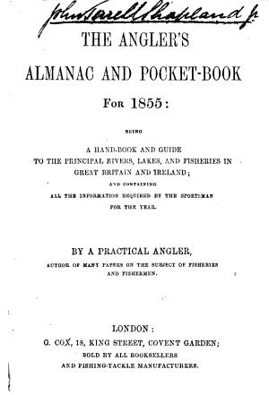 The Angler s Almanac and Pocket Book