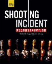 Shooting Incident Reconstruction: Edition 2