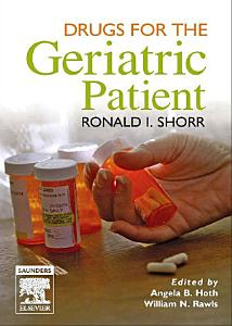 Drugs for the Geriatric Patient E Book