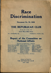 Race Discrimination: Document No. 72, 1908; Report of the Committee on National Affairs