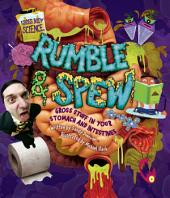Rumble & Spew: Gross Stuff in Your Stomach and Intestines