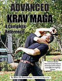 Advanced Krav Maga: A Complete Reference