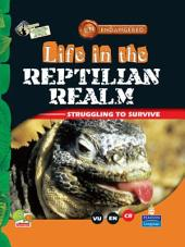 Endangered: Life in the Reptilian Realm