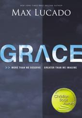 Grace Video Study: More Than We Deserve, Greater Than We Imagine