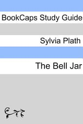Study Guide - the Bell Jar
