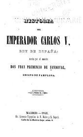 Historia del emperador Carlos V, rey de España: Volúmenes 2-3
