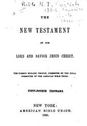 The New Testament of Our Lord and Savior Jesus Christ: The Common English Version