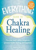 The Everything Guide to Chakra Healing PDF