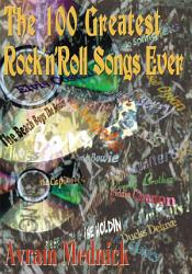 The 100 Greatest Rock N Roll Songs Ever Book PDF