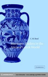Maritime Traders in the Ancient Greek World PDF