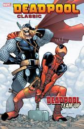 Deadpool Classic Vol. 13: Deadpool Team-Up