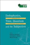 Endophysics  Time  Quantum and the Subjective PDF
