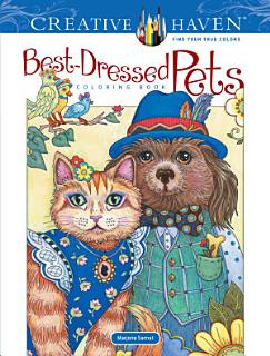 Creative Haven Best Dressed Pets Coloring Book Book