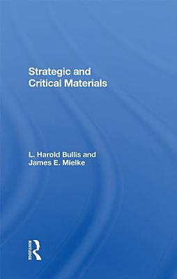 Strategic And Critical Materials