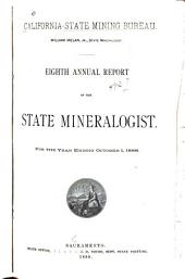 Annual Report of the State Mineralogist for the Year Ending ...: Issue 8