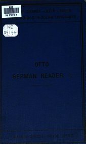The German Reader: A Selection of Readings in German Literature, with Explanatory Notes and a Vocabulary