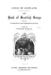 Songs of Scotland. The Book of Scottish Songs, edited by C. M.