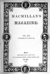MacMillan's Magazine: Volume 57