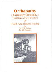 Orthopathy Teaching New Science Of Health And Natural Healing Book PDF