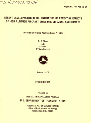 Recent Developments in the Estimation of Potential Effects of High Altitude Aircraft Emissions on Ozone and Climate PDF