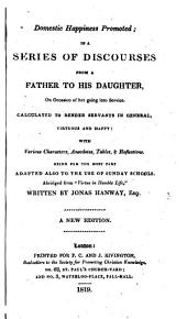 """Domestic happiness promoted ... Abridged from """"Virtue in humble life"""" ... A new edition"""