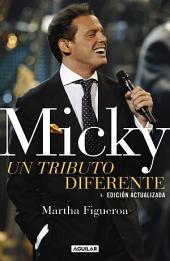Micky: un tributo diferente: Edición actualizada
