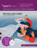 SparkTeach Romeo and Juliet