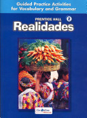 Prentice Hall Spanish Realidades Level 2 Guided Practice Workbook 2008c Book