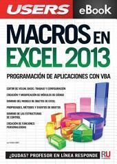 Macros en Excel 2013: Programación de aplicaciones con VBA