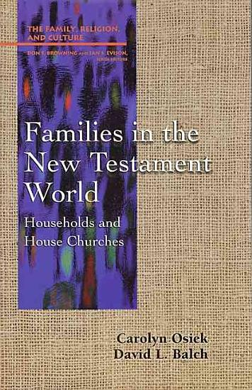Families in the New Testament World PDF