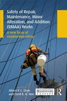 Safety of Repair  Maintenance  Minor Alteration  and Addition  RMAA  Works PDF