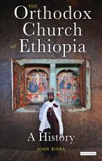 The Orthodox Church of Ethiopia PDF