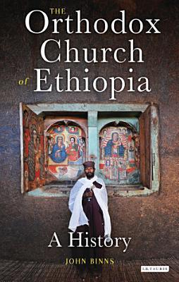 The Orthodox Church of Ethiopia