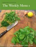 The Weekly Menu I