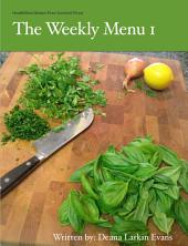 The Weekly Menu I: Healthified Gluten-Free Comfort Food