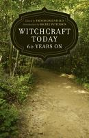 Witchcraft Today   60 Years On PDF
