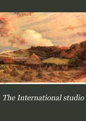 The International Studio: Volume 45