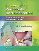 Fundamentals of Periodontal Instrumentation and Advanced Root Implementation  7th Ed    Patient Assessment Tutorials 2nd  Ed    Clinical Practice of the Dental Hygienist  11th Ed  PDF