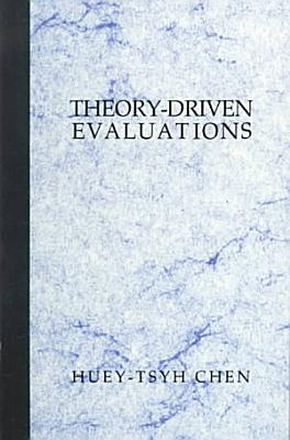 Theory-Driven Evaluations