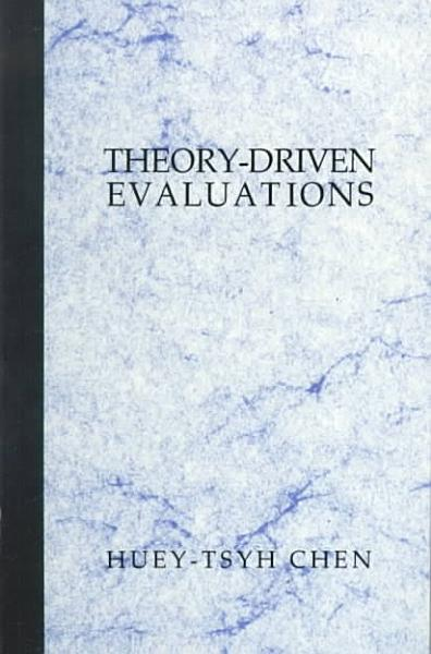 Theory Driven Evaluations